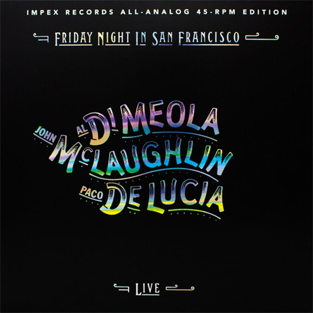 Di Meola/McLaughlin/DeLucia: Friday Night In San Francisco