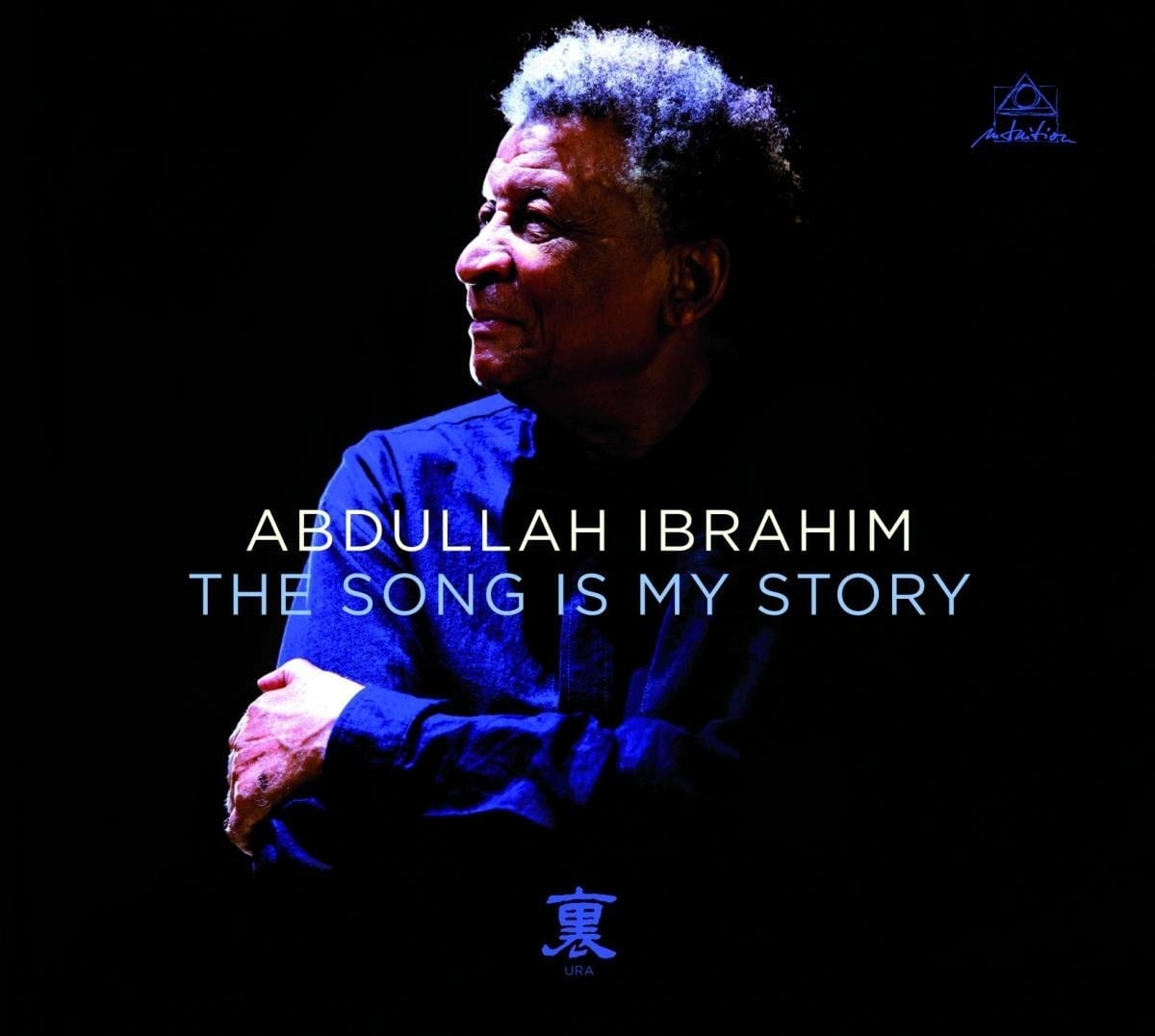 Abdullah Ibrahim: The Song Is My Story