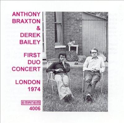 Anthony Braxton & Derek Bailey: First Duo Concert
