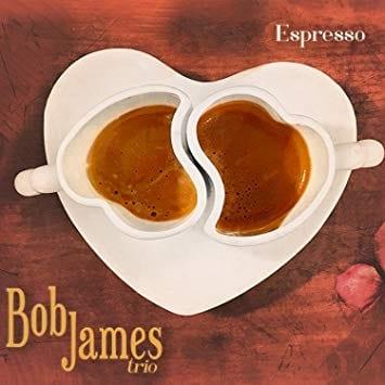 Bob James Trio: Espresso