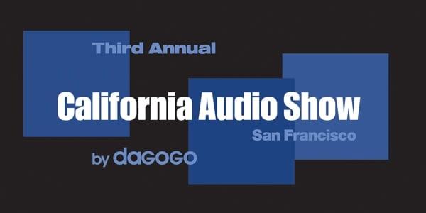 California Audio Show: Part II (Noteworthy Sounds)