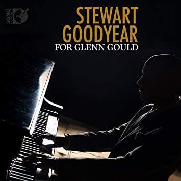 For Glenn Gould. Stewart Goodyear