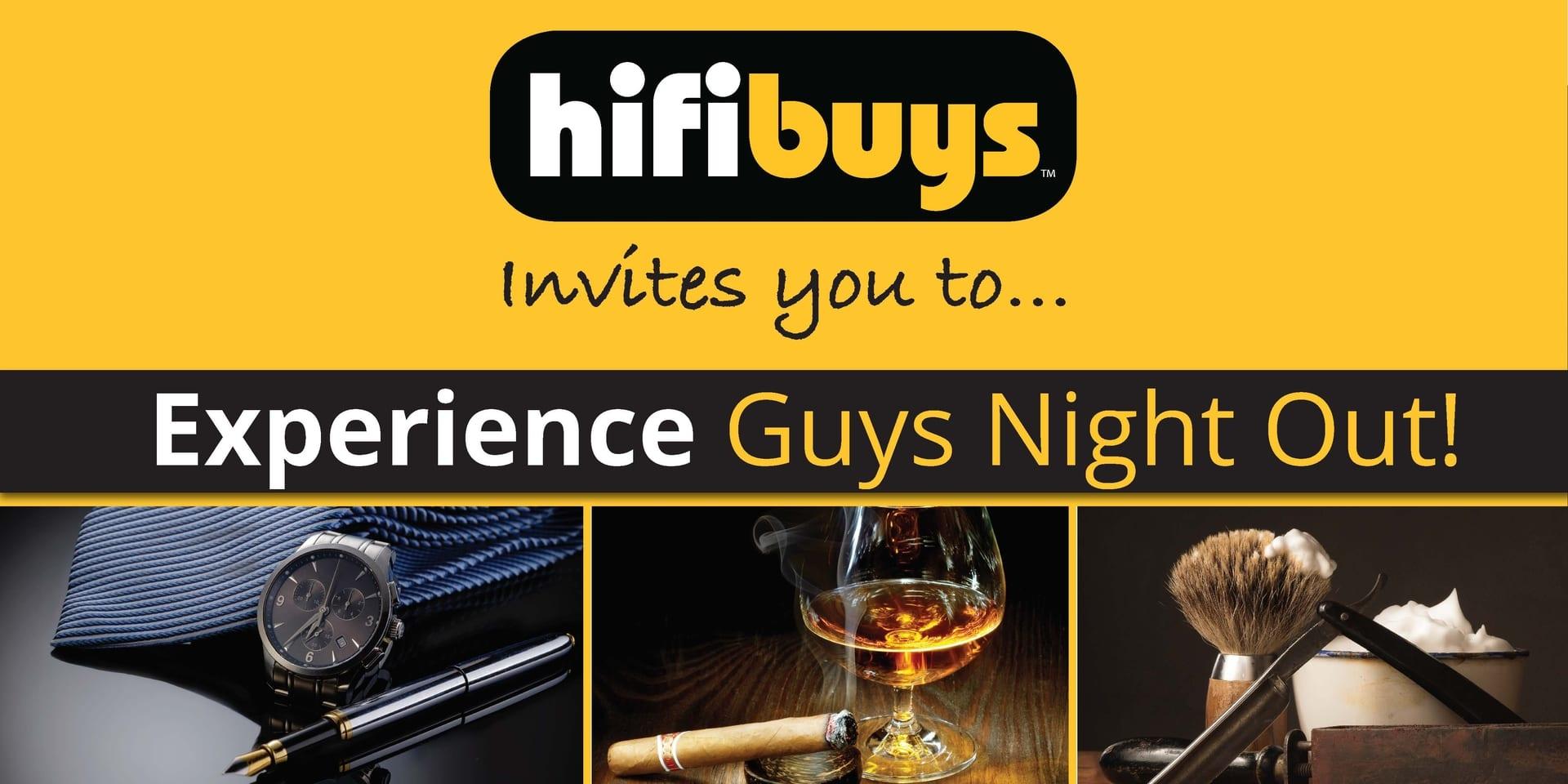 HiFi Buys Guys Night Out