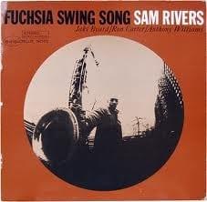 Sam Rivers: Fucshia Swing Song
