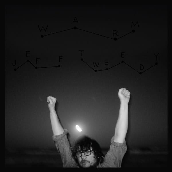 Jeff Tweedy: WARM
