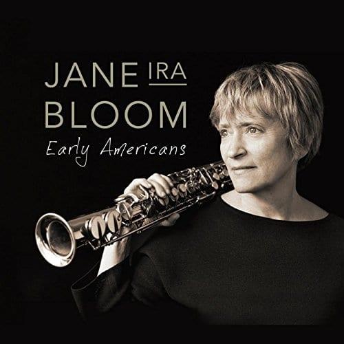 Jane Ira Bloom: Early Americans
