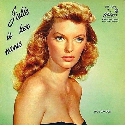 Julie London: Julie Is Her Name