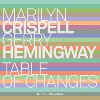 Marilyn Crispell/Gerry Hemingway: Table of Changes