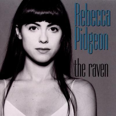Rebecca Pidgeon: The Raven