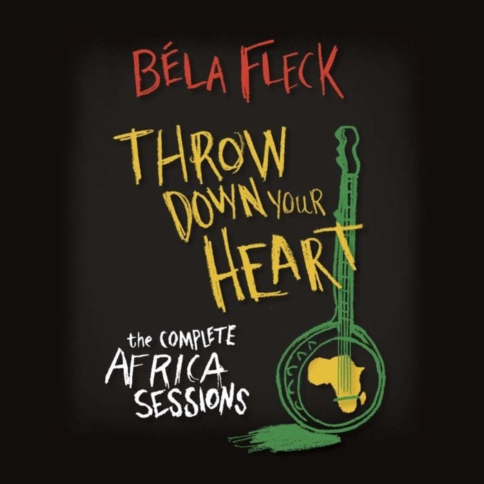 Bela Fleck: Throw Down Your Heart: The Complete Africa Sessions