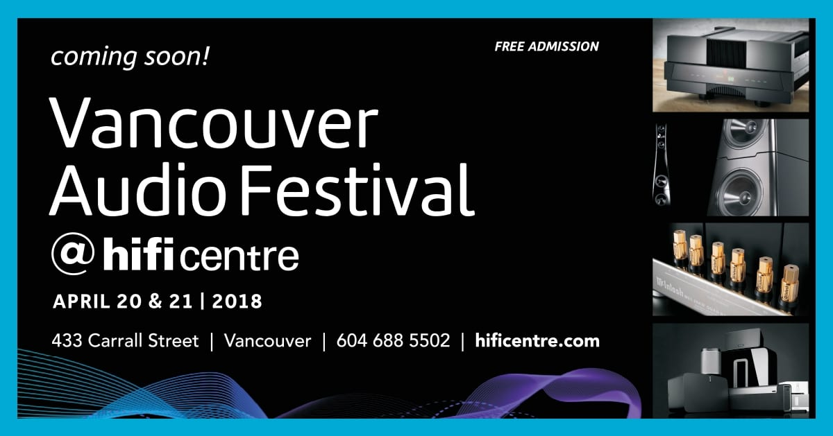 Vancouver Audio Festival Coming to Hi-Fi Centre Again For 2018