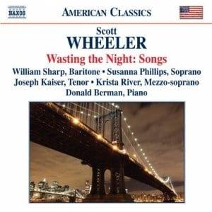Wasting the Night: Songs of Scott Wheeler