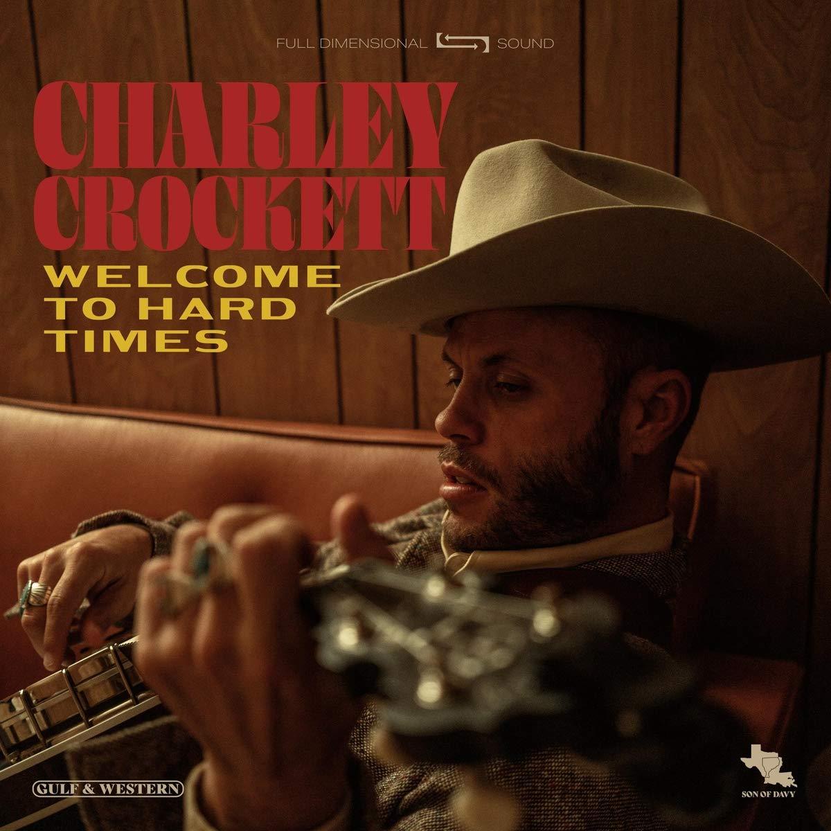 Charley Crockett_Welcome to Hard Times