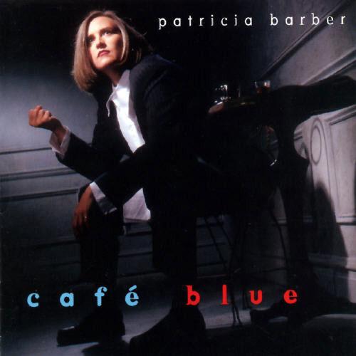 Patricia Barber: Café Blue