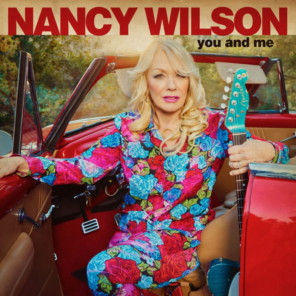 Nancy Wilson Gets to the Heart of the Matter